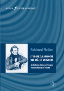 Fiedler, Reinhard: Studien zur Melodie des späten Schubert