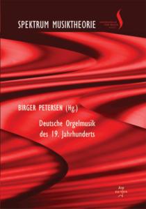 Petersen, Birger (Hrsg): Deutsche Orgelmusik des 19. Jahrhunderts