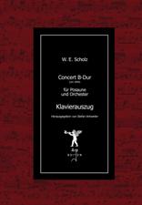 Scholz, Wilhelm Eduard: Concert B-Dur