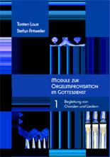 Laux Torsten / Antweiler, Stefan: Module zur Orgelimprovisation I