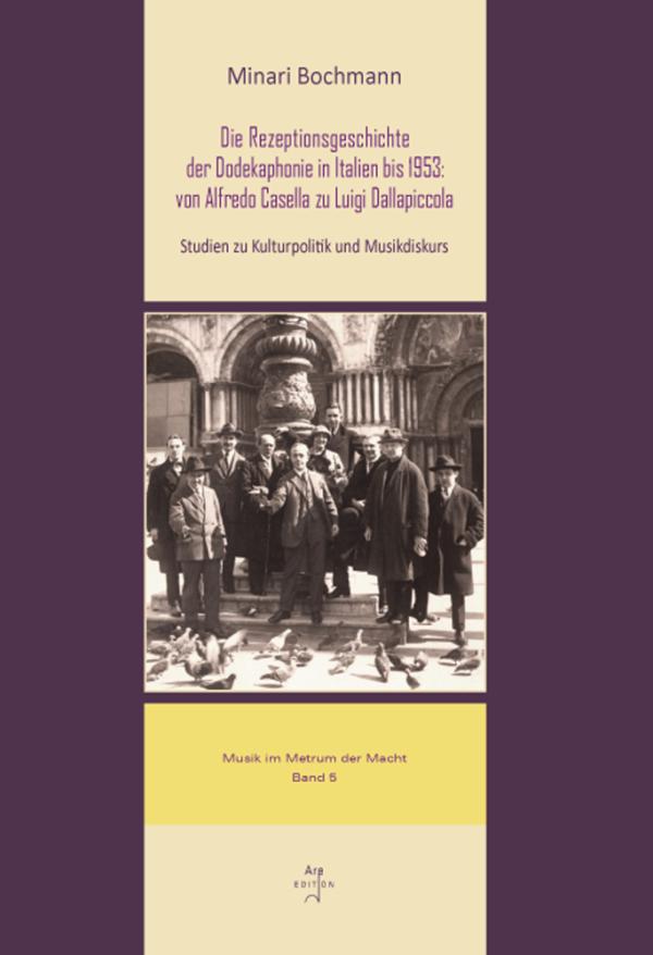 Bochmann, Minari: Die Rezeptionsgeschichte der Dodekaphonie in Italien bis 1953
