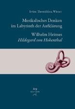 Irvine,  Thormählen,  Wiener (Hrsg): Musikalisches Denken im Labyrinth der Aufklärung