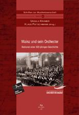 Kramer, Ursula / Pietschmann, Klaus (Hrsg): Mainz und sein Orchester