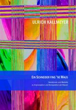 Kallmeyer, Ulrich: Ein Schneider fing ne Maus für Klavier