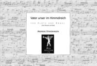 Stavenhagen, Andreas: Vater unser im Himmelreich