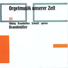 Orgelmusik unserer Zeit III