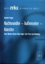 Förger, Annette: Nachtwandler – Außenseiter –Künstler