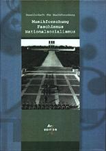 """Foerster / Hust / Mahling (Hrsg): """"Musikforschung - Nationalsozialismus – Faschismus"""