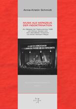 Schmidt, Anne K.: Musik als Werkzeug der Indoktrination