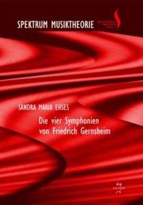 Ehses, Sandra Maria: Die vier Symphonien von Friedrich Gernsheim