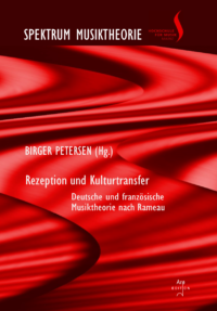 Spektrum Musiktheorie Band 4: Petersen, Birger (Hrsg): Rezeption und Kulturtransfer