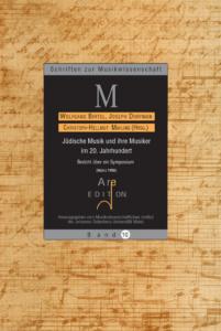 Birtel, Joseph Dorfman, Mahling (Hrsg): Jüdische Musik und ihre Musiker im 20. Jahrhundert