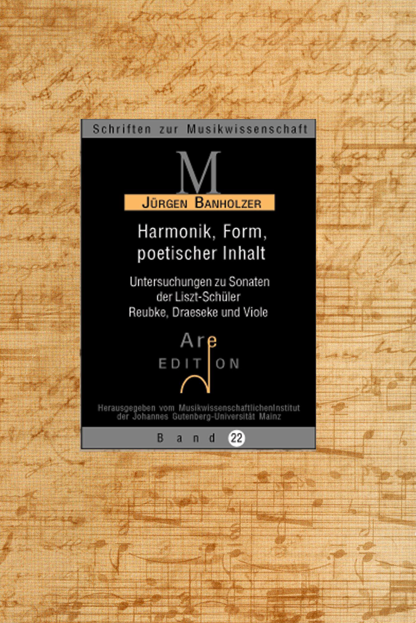 Banholzer, Jürgen: Harmonik, Form, poetischer Inhalt