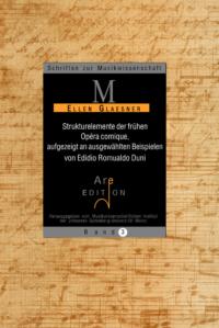Glaesner, Ellen: Strukturelemente der frühen Opéra comique