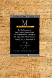 Ebenig, Charlotte: Die Kirchenoratorien Heinrich von Herzogenbergs