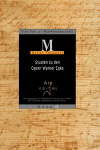 Toussaint, Ulrike: Studien zu den Opern Werner Egks