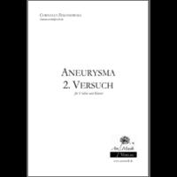 Zimanowski, Cornelia: Aneuyrisma 2. Versuch