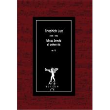 Lux, Friedrich: Missa Brevis et solemnis